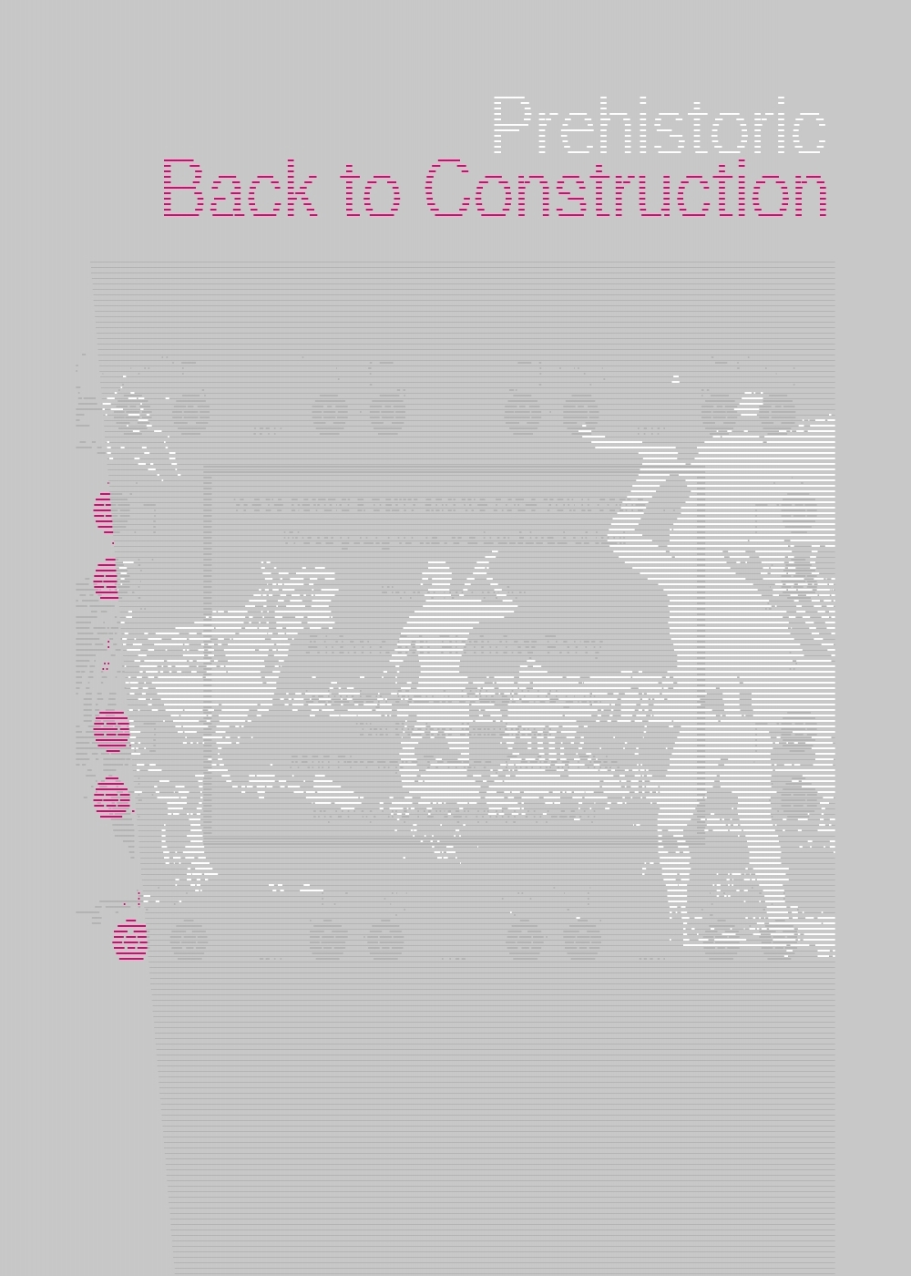 working title - prehistoric back to construction